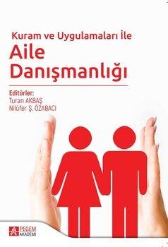 Pegem Yayınları Kuram ve Uygulamaları ile Aile Danışmanlığı