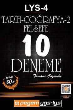 Pegem Yayınları LYS 4 Tarih Coğrafya Felsefe Tamamı Çözümlü 10 Deneme