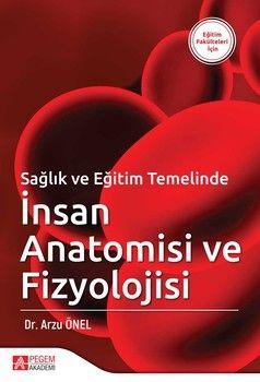 Pegem Yayınları Sağlık ve Eğitim Temelinde İnsan Anatomisi ve Fizyolojisi