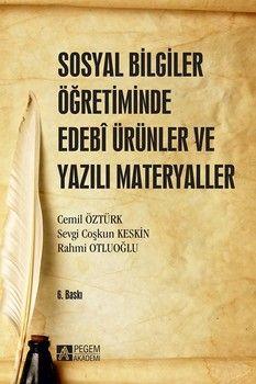 Pegem Yayınları Sosyal Bilgiler Öğretiminde Edebi Ürünler ve Yazılı Materyaller