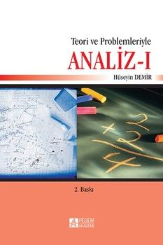 Pegem Yayınları Teori ve Problemleriyle Analiz I