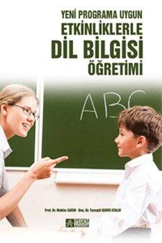 Pegem Yayınları Yeni Programa Uygun Etkinliklerle Dil Bilgisi Öğretimi