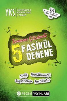 Pegem Yayınları YKS 1. Oturum TYT Tamamı Çözümlü 5 Fasikül Deneme