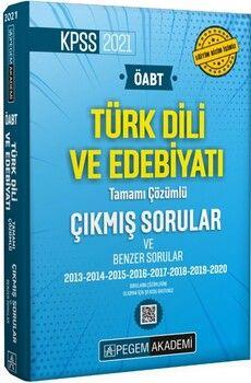 Pegem Yayınları2021 ÖABT Türk Dili ve edebiyatı Öğretmenliği Tamamı Çözümlü Çıkmış ve Benzer Sorular