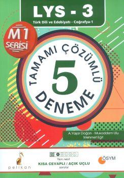 Pelikan LYS 3 Türk Dili ve Edebiyatı Coğrafya 1 Tamamı Çözümlü 5 Deneme Sınavı Kısa Cevaplı Açık Uçlu