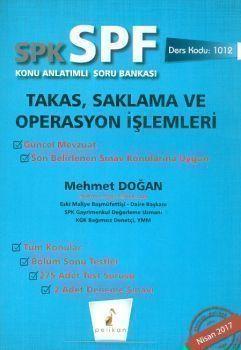 Pelikan SPK SPF Takas Saklama ve Operasyon İşlemleri Konu Anlatımlı Soru Bankası 1012
