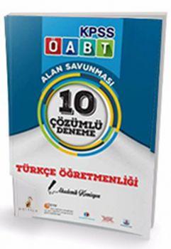 Pelikan Yayınevi 2017 ÖABT Türkçe Öğretmenliği 10 Çözümlü Deneme Sınavı