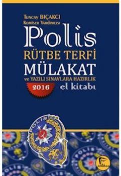 Pelikan Yayınları 2016 Polis Rütbe Terfi Mülakat ve Yazılı Sınavlara Hazırlık El Kitabı