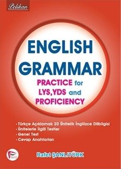 Pelikan Yayınları English Grammar Practice for LYS, YDS and Proficiency