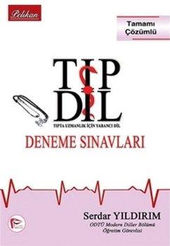 Pelikan Yayınları TIPDİL Deneme Sınavları 6 Deneme