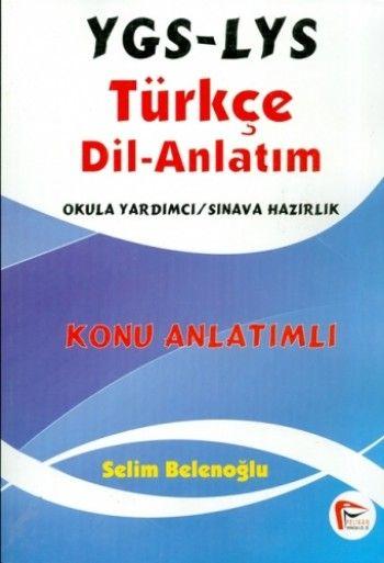Pelikan Yayınları YGS LYS Türkçe Dil Anlatım Konu Anlatımlı