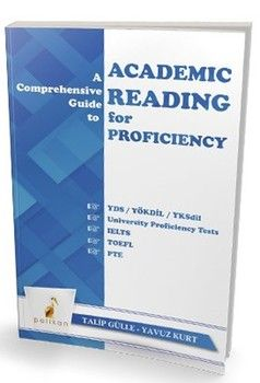 Pelikan Yayınları A Comprehensive Guide to Academic Reading for Proficiency