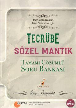 Pelikan Yayınları 2017 KPSS Tüm Sınavlar İçin Tecrübe Sözel Mantık Soru Bankası
