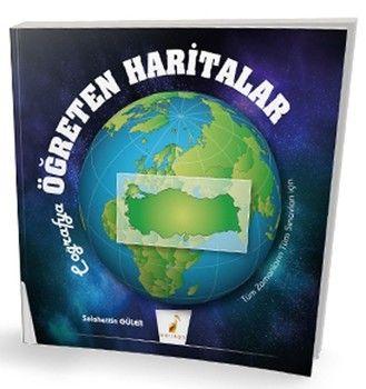 Pelikan Yayınları Coğrafya Öğreten Haritalar Tüm Zamanların Tüm Sınavları için