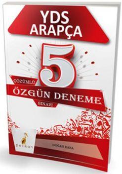 Pelikan Yayınları YDS Arapça Çözümlü 5 Özgün Deneme