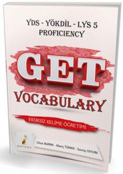 Pelikan Yayınları YDS YÖKDİL LYS 5 PROFICIENCY Get Vocabulary Eksiksiz Kelime Öğretimi Soru Bankası