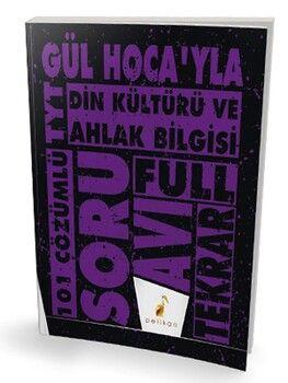 Pelikan Yayınları TYT Gül Hocayla Din Kültürü ve Ahlak Bilgisi Soru Avı 101 Çözümlü Soru