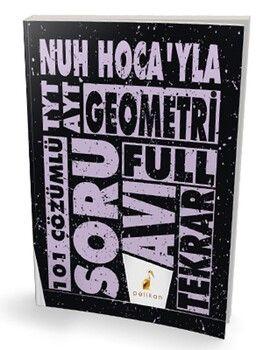 Pelikan Yayınları TYT AYT Nuh Hocayla Geometri Soru Avı 101 Çözümlü Soru