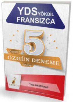Pelikan Yayınları YDS YÖKDİL Fransızca Çözümlü 5 Özgün Deneme