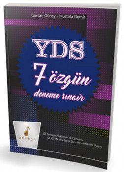 Pelikan Yayınları YDS 7 Özgün Deneme Tamamı Açıklamalı ve Çözümlü
