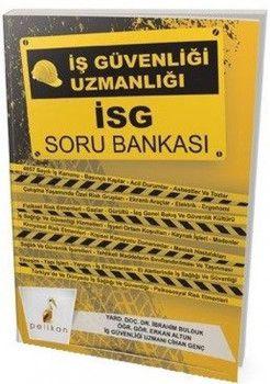 Pelikan Yayınları İSG İş Sağlığı ve Güvenliği Soru Bankası