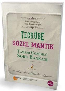 Pelikan Yayınları Tüm Zamanların Tüm Sınavları İçin Tecrübe Sözel Mantık Tamamı Çözümlü Soru Bankası