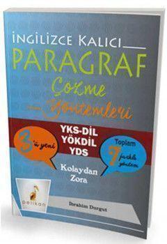 Pelikan Yayınları YKSDİL YÖKDİL YDS İngilizce Kalıcı Paragraf Çözme Yöntemleri