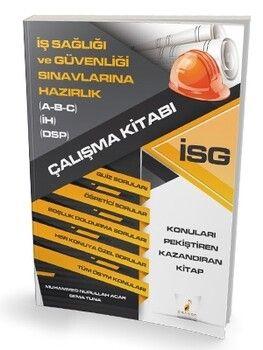 Pelikan Yayınları İş Sağlığı ve Güvenliği Sınavlarına Hazırlık İSG Çalışma Kitabı