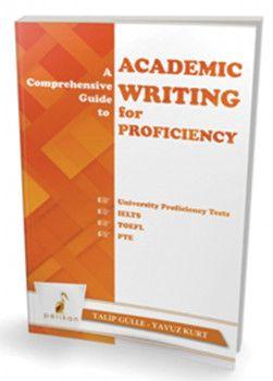 Pelikan Yayınları A Comprehensive Guide to Academic Writing for Proficiency