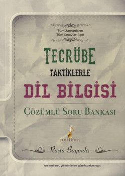 Pelikan Yayınları Tecrübe Taktiklerle Dil Bilgisi Çözümlü Soru Bankası