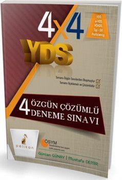 Pelikan Yayınları YDS 4x4 Özgün Çözümlü 4 Deneme Sınavı