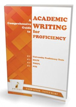 Pelikan Yayınları A Comprehensive Guide to Academic Writing for Proficiency