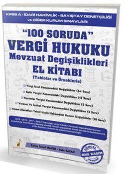 Pelikan Yayınları 100 Soruda Vergi Hukuku Mevzuat Değişiklileri