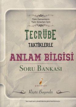 Pelikan Yayınları Tecrübe Taktiklerle Anlam Bilgisi Soru Bankası