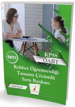 Pelikan Yayınları2021 KPSS ÖABT Rehber Öğretmenliği Tamamı Çözümlü Soru Bankası