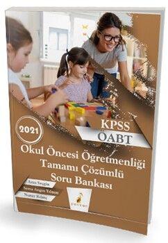 Pelikan Yayınları2021 KPSS ÖABT Okul Öncesi Öğretmenliği Tamamı Çözümlü Soru Bankası