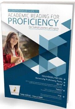 Pelikan YayınlarıA Comprehensive Guide to Academic Reading for Proficiency For Turkish Learners of English