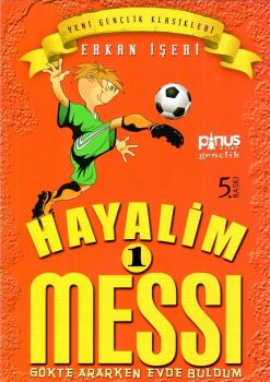 Pinus Kitap Hayalim 1 Messi Gökte Ararken Evde Buldum