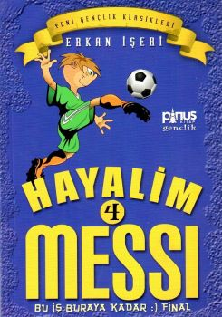 Pinus Kitap Hayalim 4 Messi Bu İş Buraya Kadar Final
