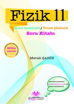 Plazma Yayıncılık 11. Sınıf Fizik Konu Anlatımlı Soru Bankası