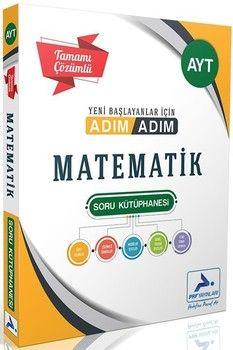 PRF Yayınları AYT Matematik Adım Adım Tamamı Çözümlü Soru Kütüphanesi