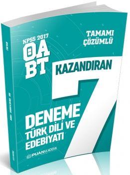 Puan Akademi 2017 KPSS ÖABT Türk Dili ve Edebiyatı Tamamı Çözümlü Kazandıran 7 Deneme