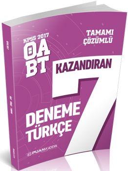 Puan Akademi 2017 KPSS ÖABT Türkçe Tamamı Çözümlü Kazandıran 7 Deneme