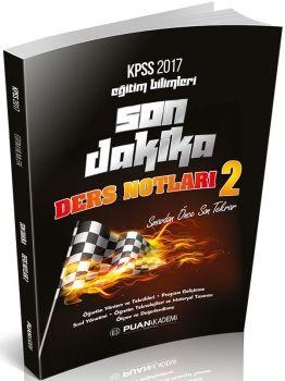 Puan Akademi 2017 KPSS Eğitim Bilimleri Son Dakika Ders Notları 2