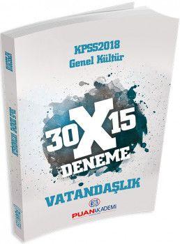 Puan Akademi 2018 KPSS Genel Kültür 30X15 Vatandaşlık Deneme