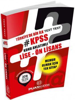 Puan Akademi 2018 KPSS Lise Ön Lisans TEXT TEXT Konu Anlatımlı Tek Kitap