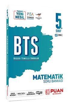 Puan Yayınları 5. Sınıf Matematik BTS Beceri Temelli Soru Bankası