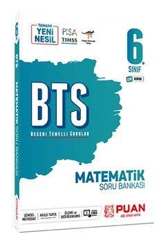Puan Yayınları 6. Sınıf Matematik BTS Beceri Temelli Soru Bankası