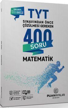 Puan Yayınları TYT Matematik Sınavdan Önce Çözülmesi Gereken 400 Soru