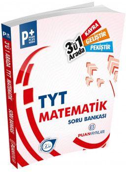 Puan Yayınları YKS 1. Oturum TYT Matematik Puan Plus 3 ü 1 Arada Soru Bankası